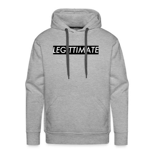 LEGITTIMATE - Men's Premium Hoodie