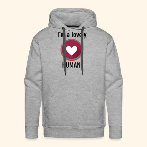 Im a lovely human - Men's Premium Hoodie