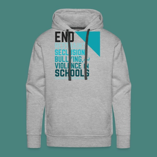 End Abuse in School 2 - Men's Premium Hoodie