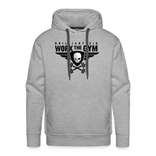 Brilliant-Heir Work the Gym Shirt - Men's Premium Hoodie
