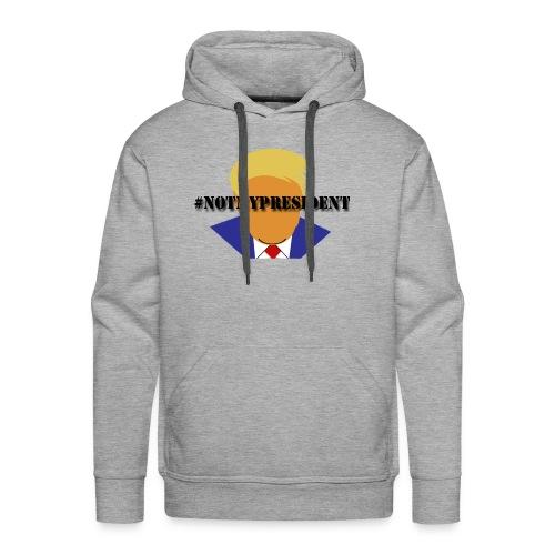 #NotMyPresident - Men's Premium Hoodie