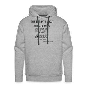 chihuahua crazy meaning - Men's Premium Hoodie