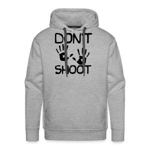 Don't Shoot - Men's Premium Hoodie