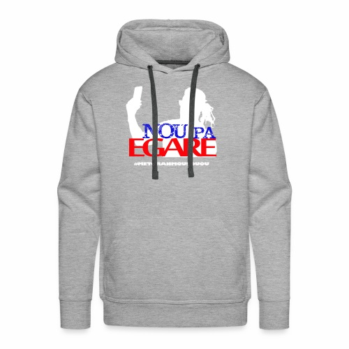 Nou pa egare Collection - Men's Premium Hoodie