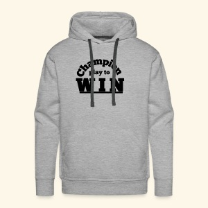 champion play to win - Men's Premium Hoodie