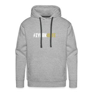 #Zyerk4Life Shirts And Accessories - Men's Premium Hoodie
