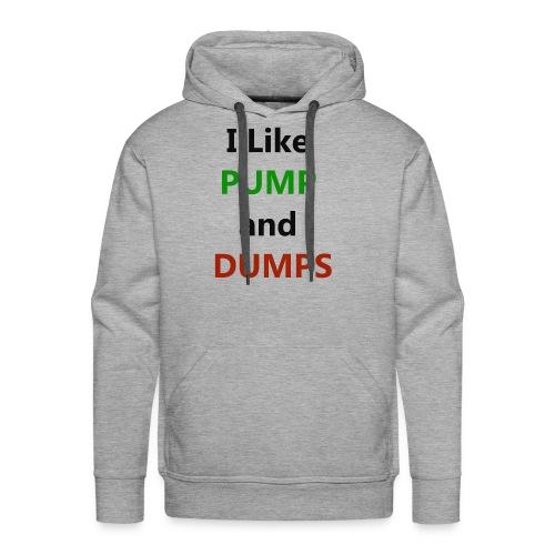 pump n dump - Men's Premium Hoodie