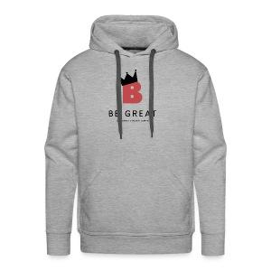 Be GREAT CROWN - Men's Premium Hoodie