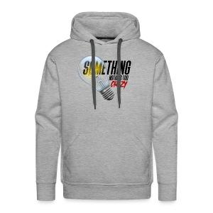 Something Light Nothing Too Crazy Logo 002 - Men's Premium Hoodie