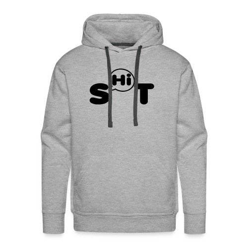 shit t shirt - Men's Premium Hoodie