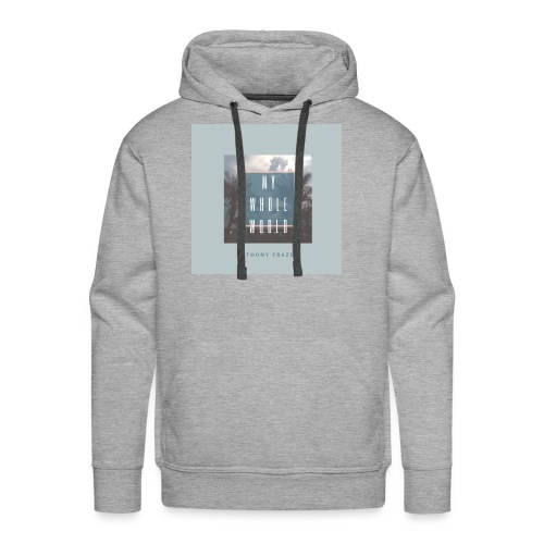 MY WHOLE WORLD 2 - Men's Premium Hoodie