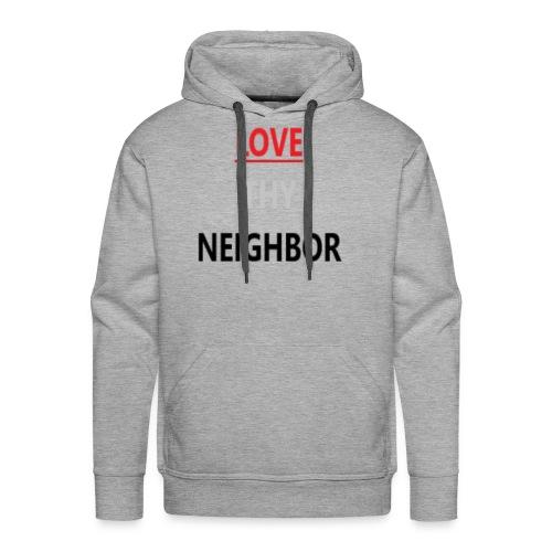 Love Neighbor - Men's Premium Hoodie