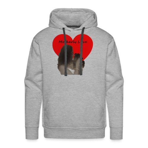 Motherly Love (Mother's Day Special) - Men's Premium Hoodie