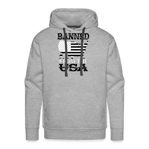 Banned From The USA - Men's Premium Hoodie