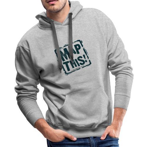 MapThis! Black Stamp Logo - Men's Premium Hoodie