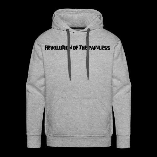 Revolution of The Painless - Men's Premium Hoodie