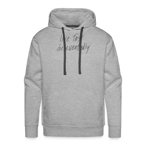 live fast die eventually (white) - Men's Premium Hoodie
