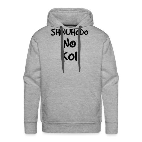 Shinuhodo No Koi (Black lettering) - Men's Premium Hoodie