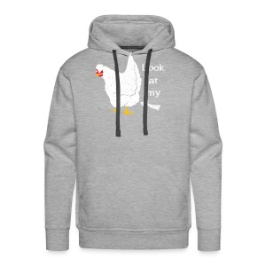 Look At My Chicken Butt - Men's Premium Hoodie