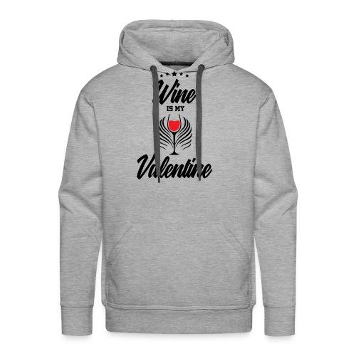 Wine Is my Valentine Shirts BY WearYourPassion - Men's Premium Hoodie
