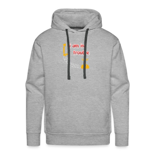 I am in treble You will love the hot tee - Men's Premium Hoodie
