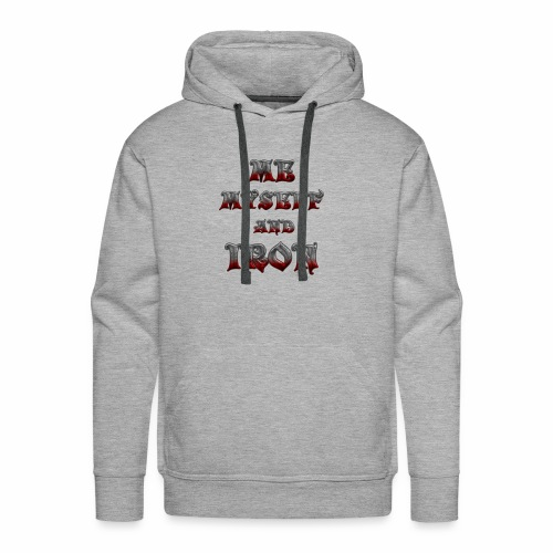 me myself and iron - Men's Premium Hoodie
