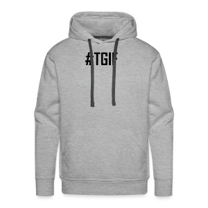 TGIF - Thank God It's Friday T-Shirts and Products - Men's Premium Hoodie