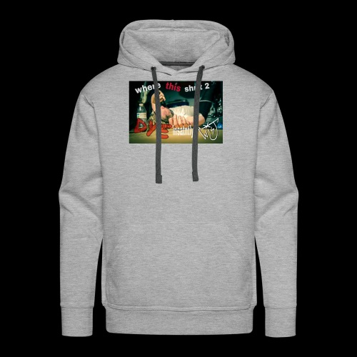 where this shrit 2 dye insatntly - Men's Premium Hoodie