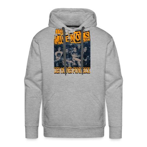 Have Nots original line up shirt 2 - Men's Premium Hoodie