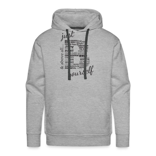 Just B Yourself_blk.txt - Men's Premium Hoodie