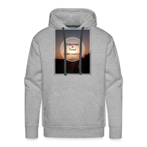 Discover you Destination. - Men's Premium Hoodie