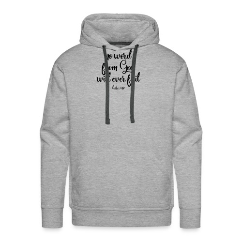 No Word From God Will Ever Fail 01 - Men's Premium Hoodie