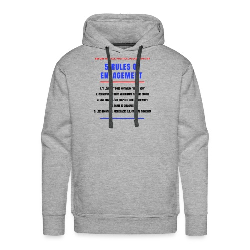 5 Rules of Political Engagement - Men's Premium Hoodie
