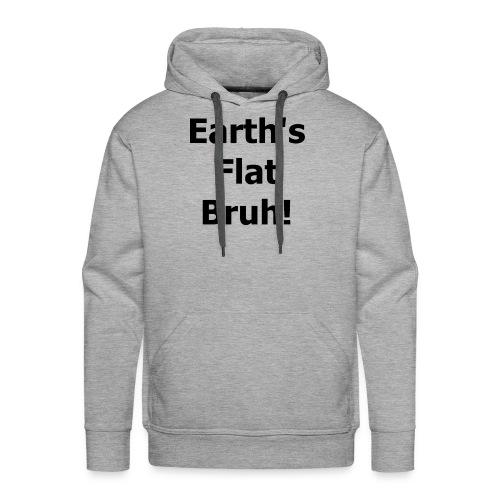Earths flat - Men's Premium Hoodie