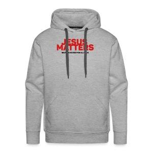 Jesus Matters - Men's Premium Hoodie
