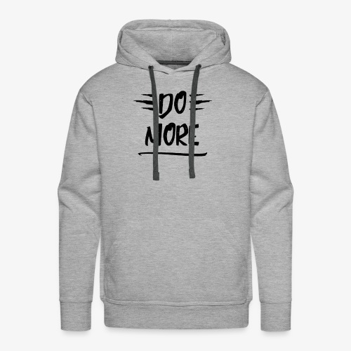 Do more - Motivational - Men's Premium Hoodie