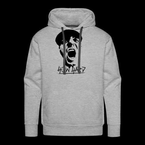 How Hard Scream Face & Logo - Men's Premium Hoodie