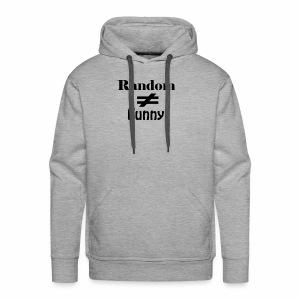 Random Does Not Equal Funny - Men's Premium Hoodie
