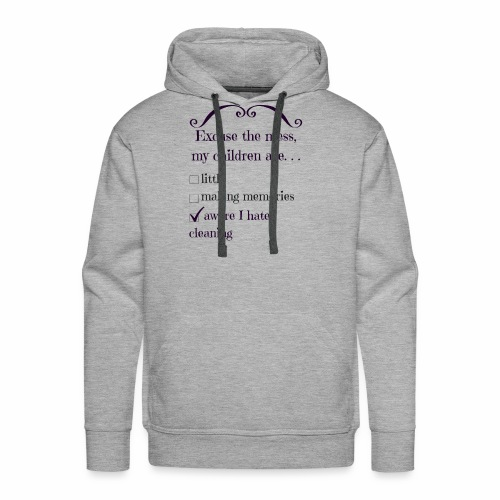 I Really Hate Cleaning - Men's Premium Hoodie