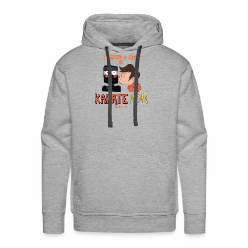 I Kissed a Ninja at KarateKon - Men's Premium Hoodie