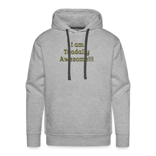 I am Toadally Awesome - Men's Premium Hoodie