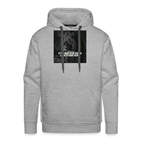 Motivational Quote Shirts - Men's Premium Hoodie