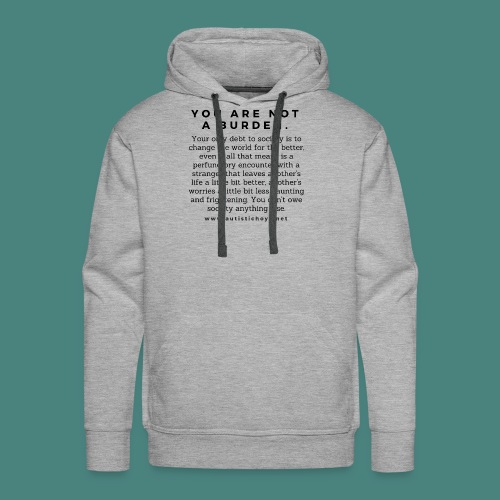 You are not a burden - Men's Premium Hoodie