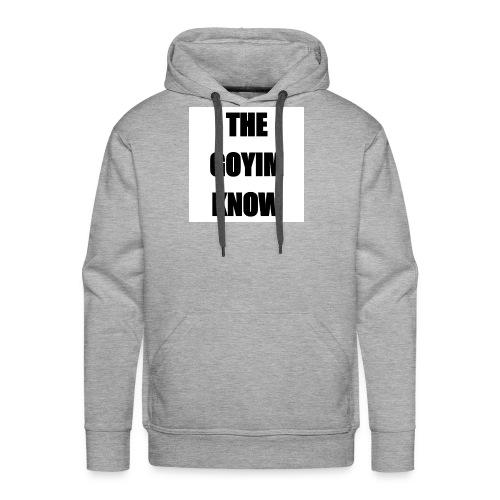 TheGoyimKnow - Men's Premium Hoodie