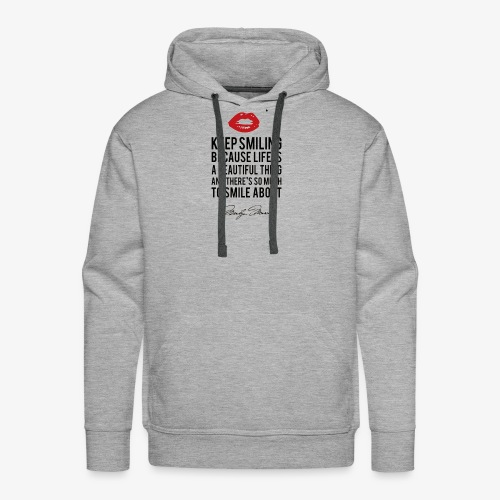 Marilyn Monroe Quote - Men's Premium Hoodie
