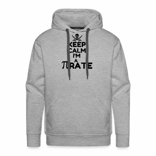 KEEP CALM I M A PIRATE6 - Men's Premium Hoodie