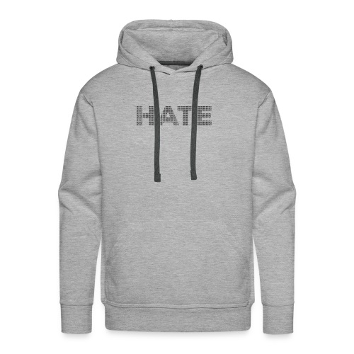 Hate v1 - Men's Premium Hoodie