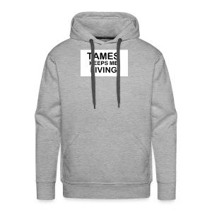 Tames Keeps Me Living - Black - Men's Premium Hoodie
