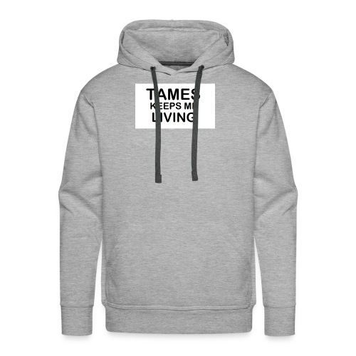 Tames Keeps Me Living - Black - Men's Premium Hoodie