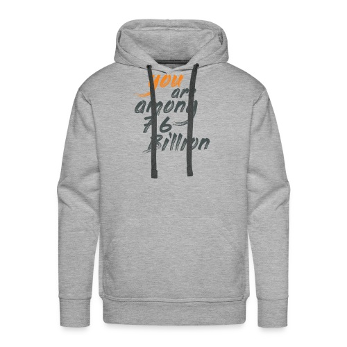 You are among T-shirts - Men's Premium Hoodie
